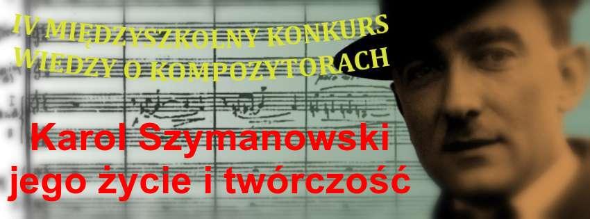 Konkurs Wiedzy o Karolu Szymanowskim